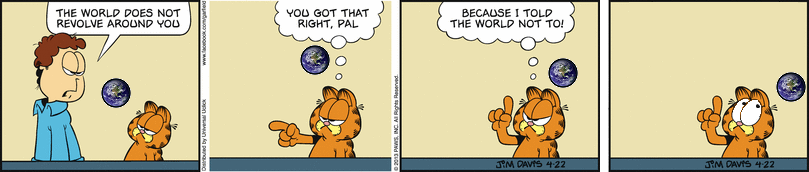 Garfield Figures Out the World Revolving Around Him
