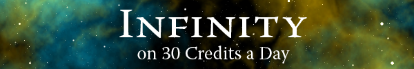 Infinity on 30 Credits a Day