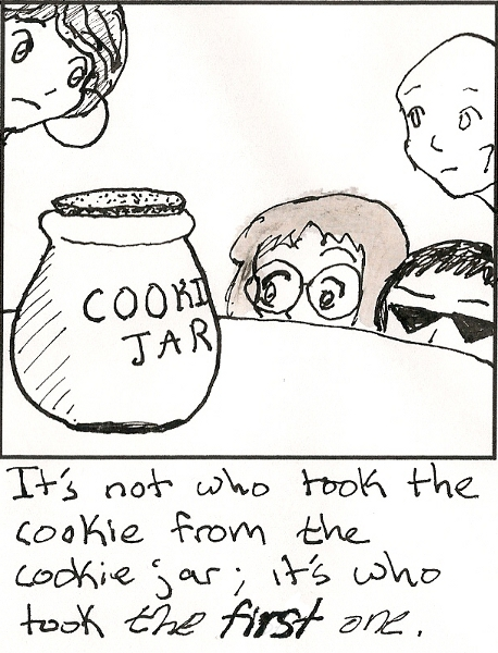 Who stole the cookie from the cookie jar...